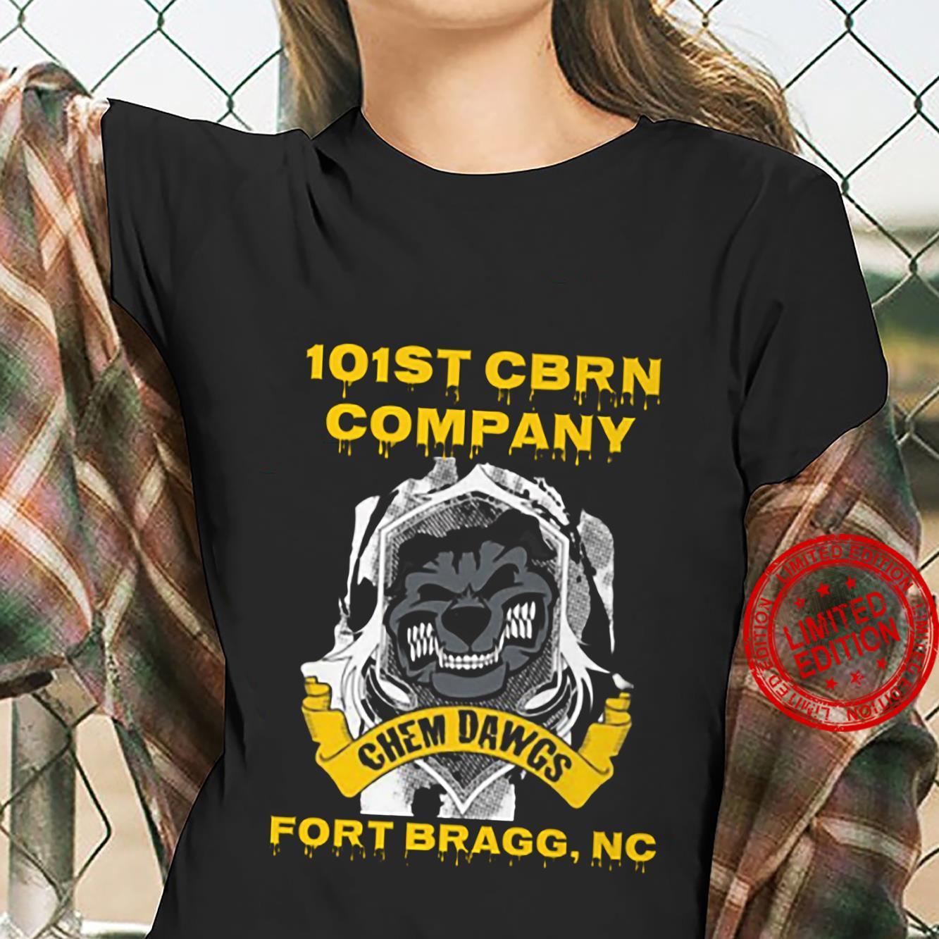 101st Cbrn Company Chem Dawgs Fort Bragg Nc Shirt ladies tee