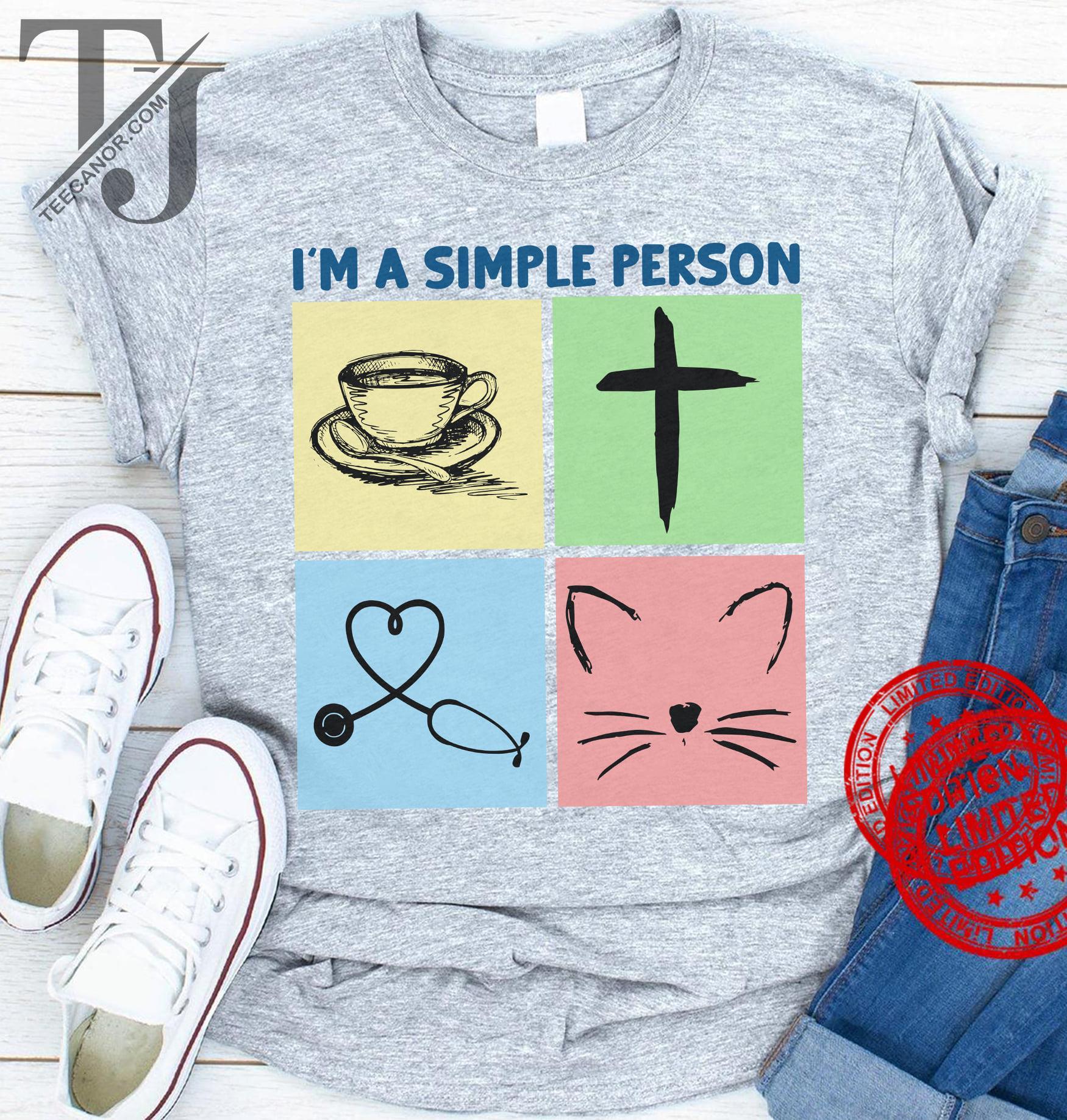 I'm A Simple Person I Like Coffee Jesus Nurse Cat Shirt