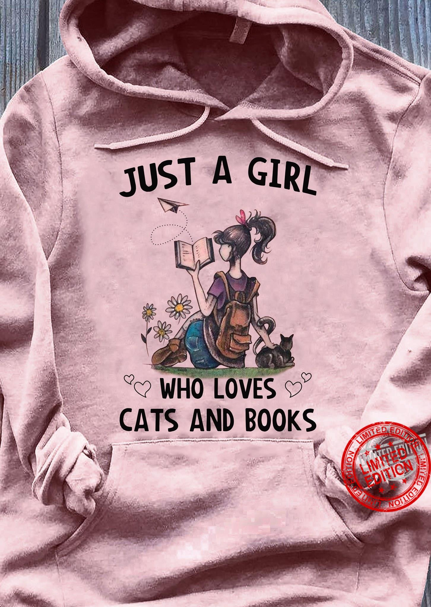 Just A Girl Who Loves Cats And Books Shirt