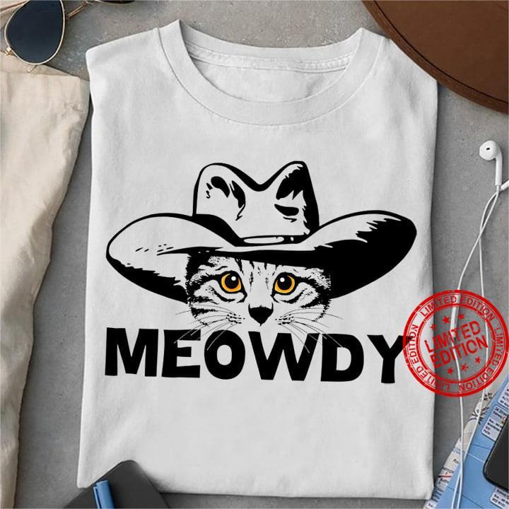 Meowdy Shirt