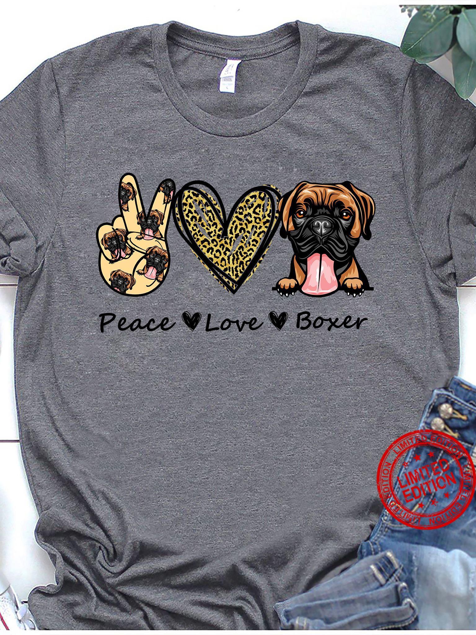 Peace Love Boxer Shirt