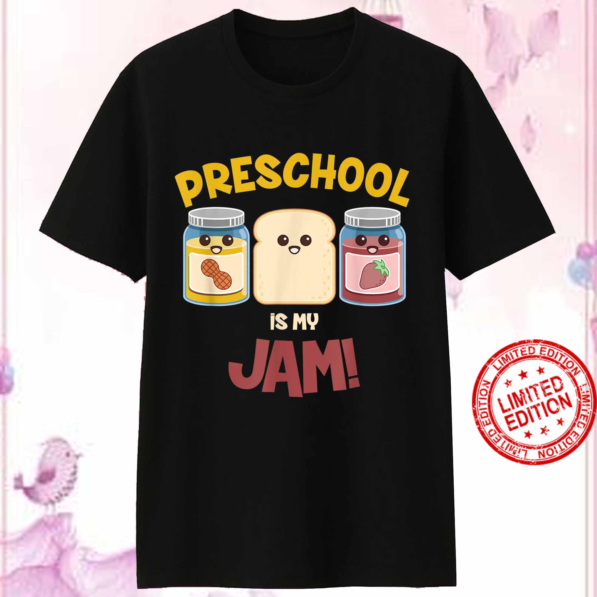 Preschool is my jam teacher Back To School Shirt