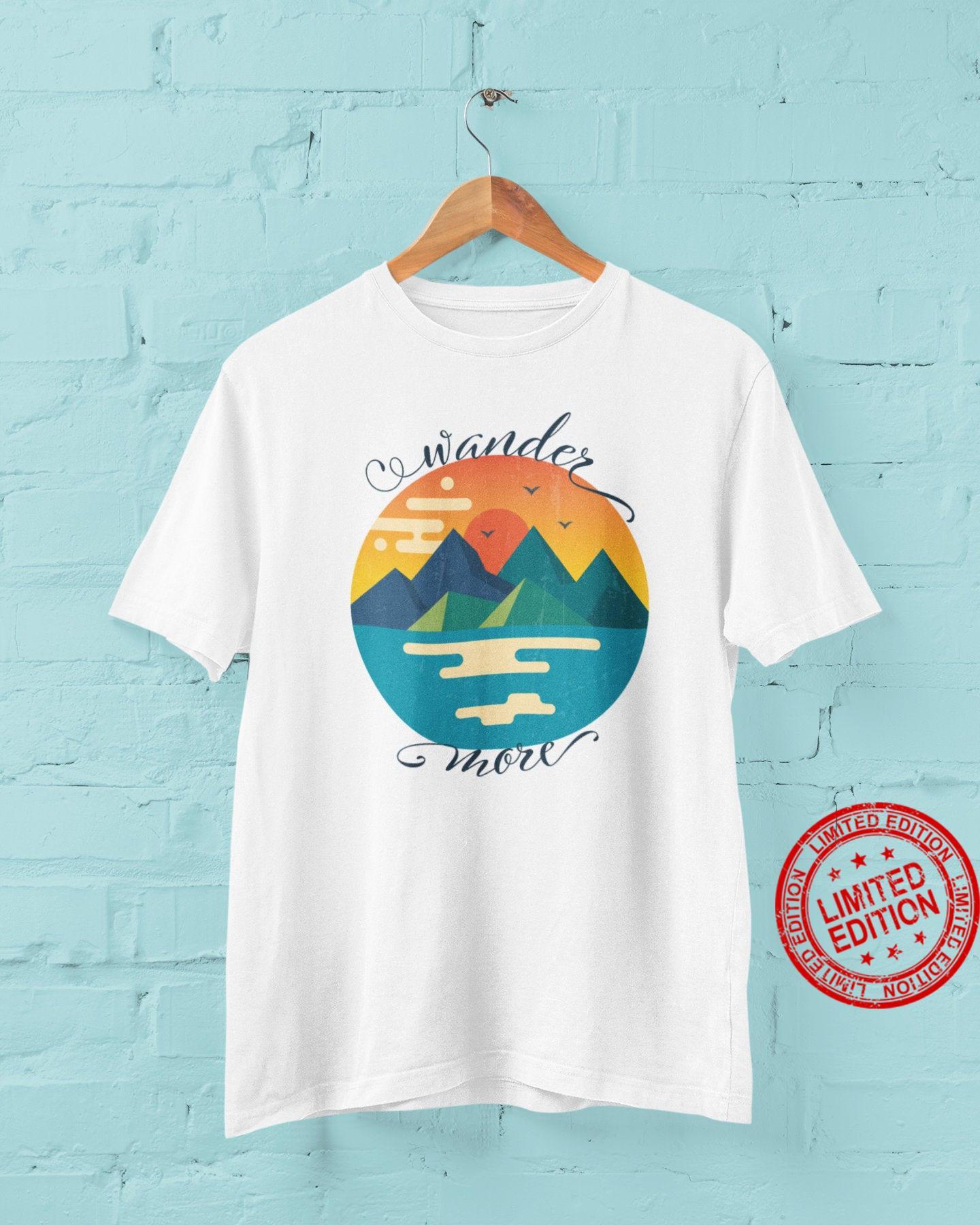 Wander More Outdoor Landscape Shirt