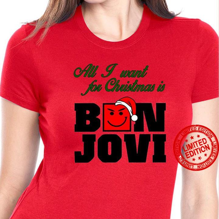 All I Want For Christmas Is Bon Jovi Shirt
