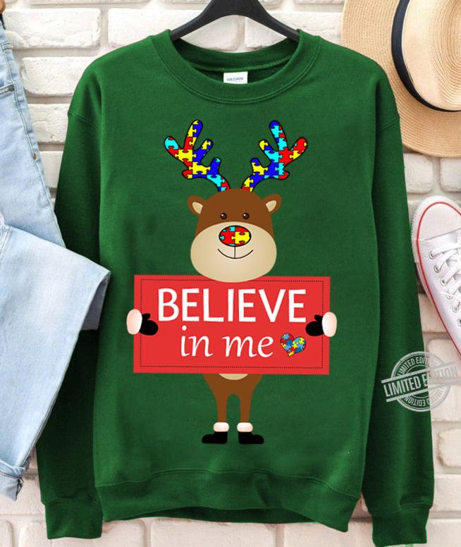 Believe In Me Moose Shirt