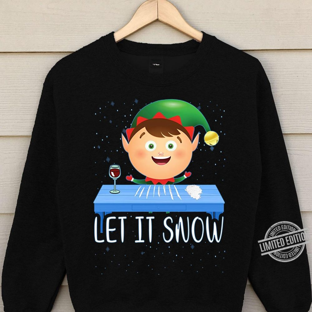Elf Let It Snow Shirt