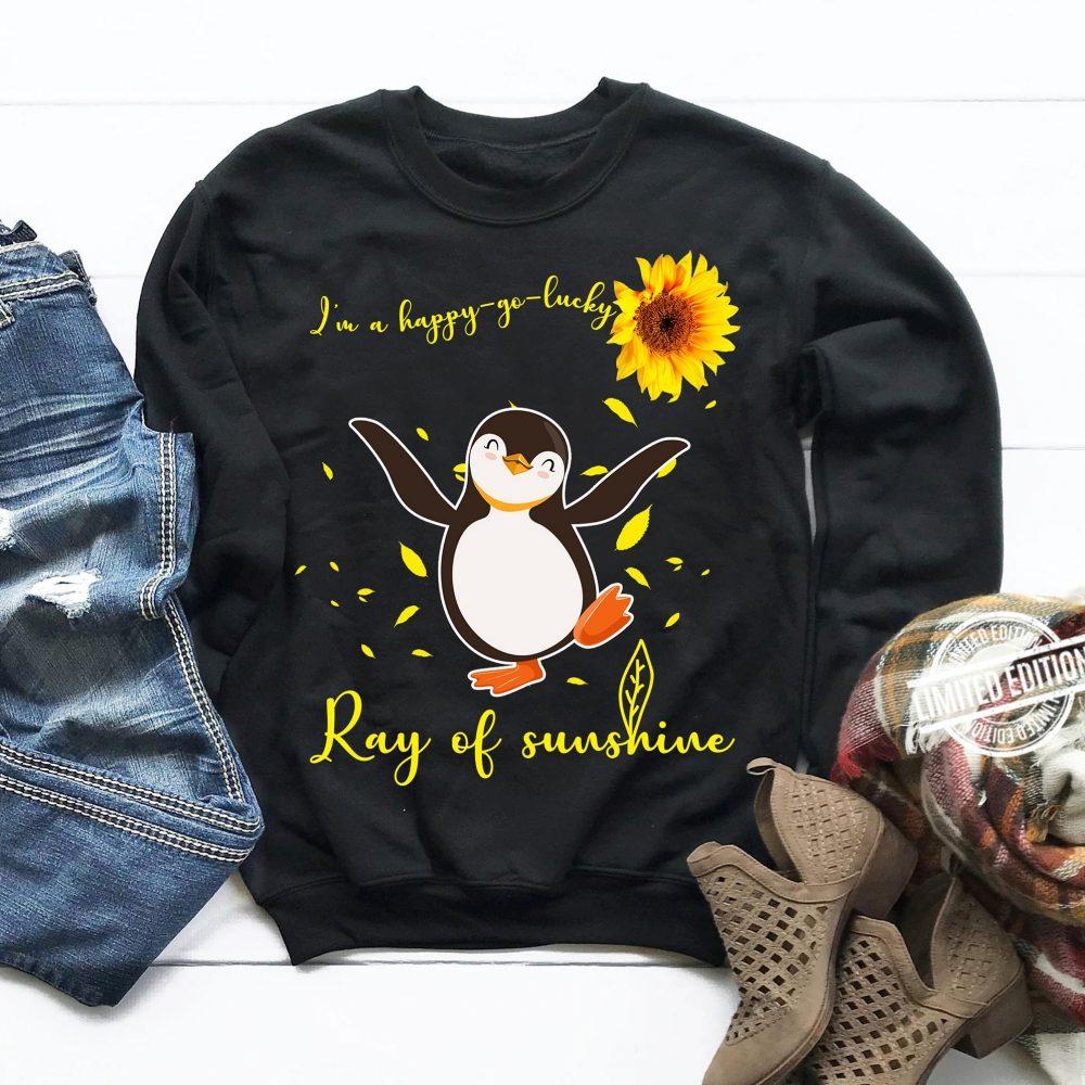 I'm Happy Yo Lucky Ray Of Sunshine Shirt