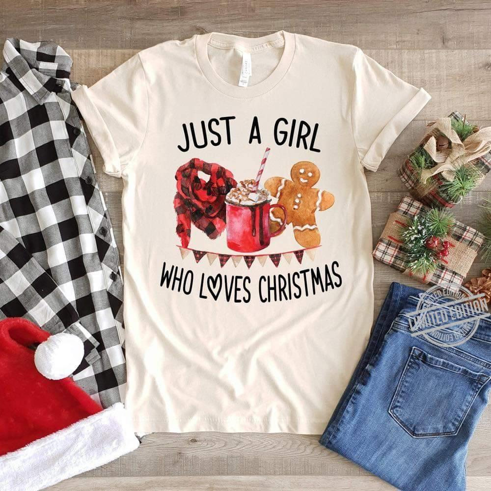 Just A Girl Who Loves Christmas Shirt