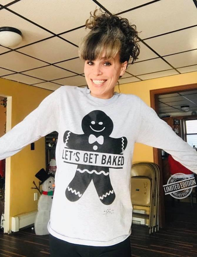 Let's Get Baked Cookie Shirt