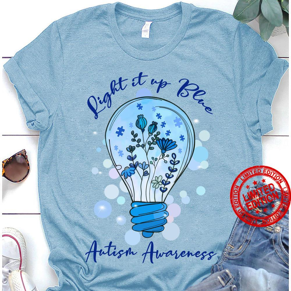 Light It Up Blue Autism Awareness Shirt