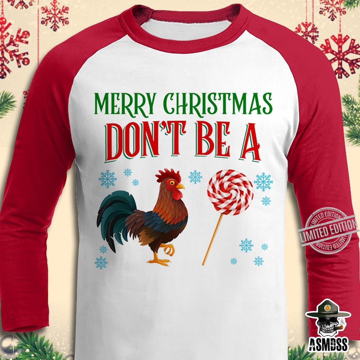 Merry Christmas Don't Be A Chicken And Sucker Shirt