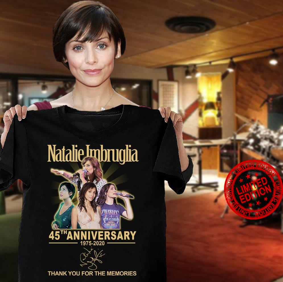 Natalie Imbruglia 45th Anniversary Thank You For The Memories Shirt