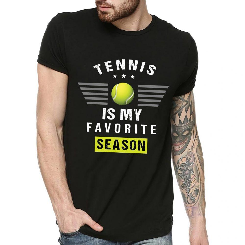 Tennis Is My Favorite Season Shirt