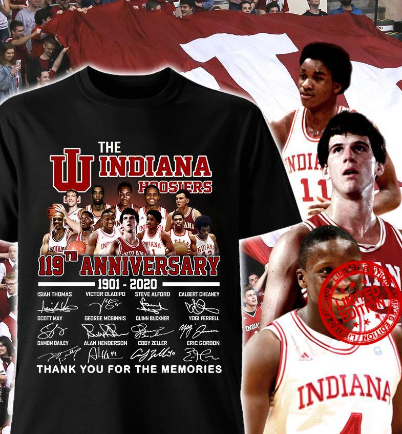 The Indiana Hoosiers 119th Anniversary 1901-2020 Thank You For The Memories Shirt