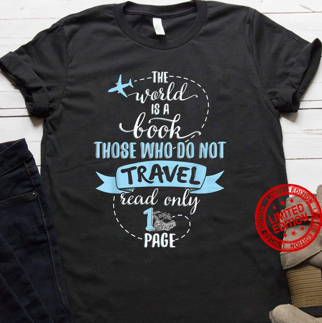 The World Book Those Who Do Not Read Only Shirt