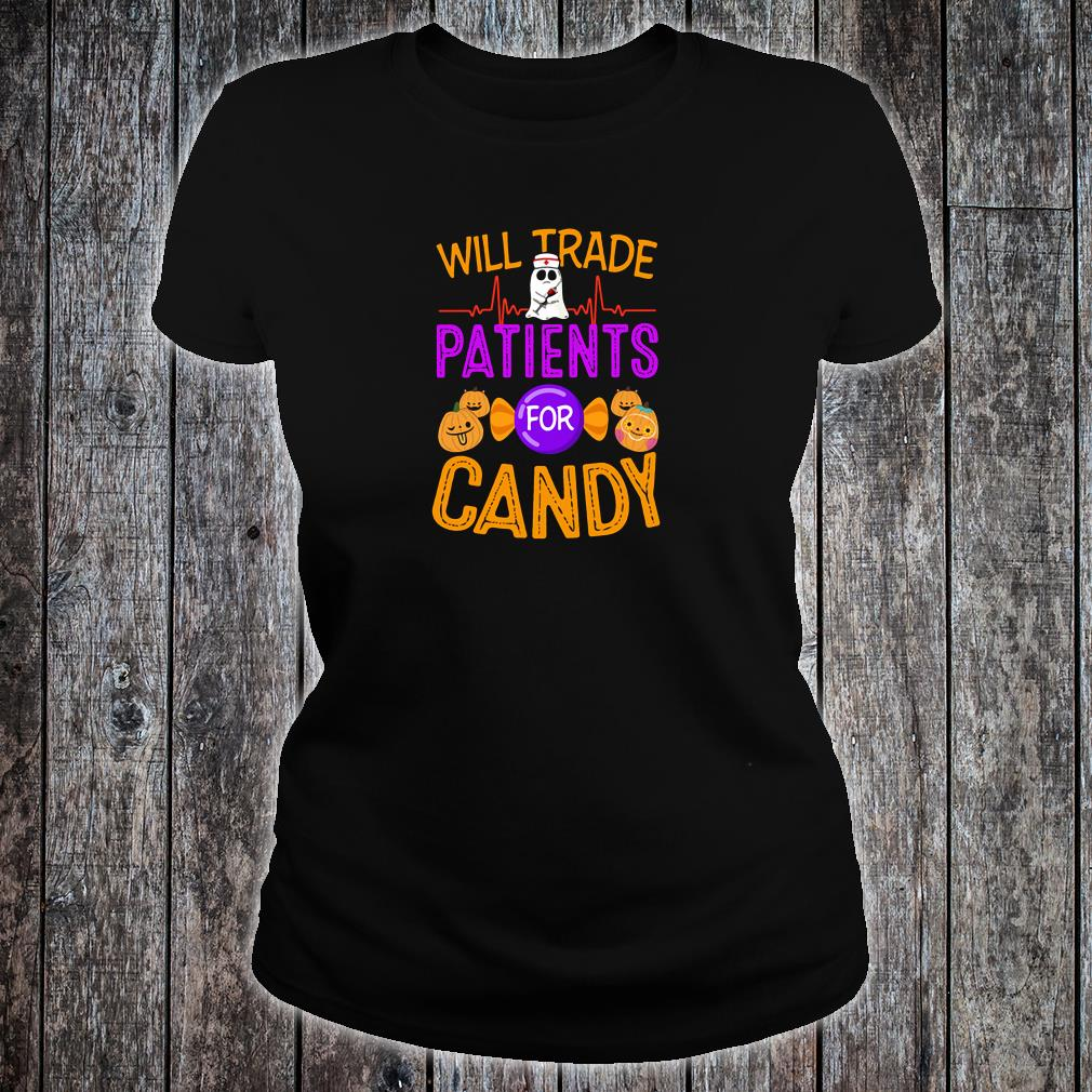 Will trade patients for candy shirt ladies tee