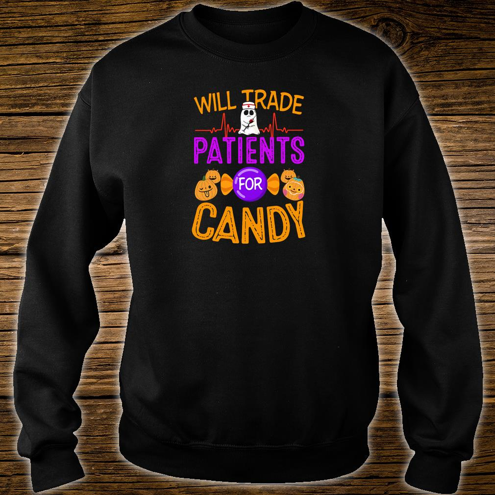 Will trade patients for candy shirt sweater