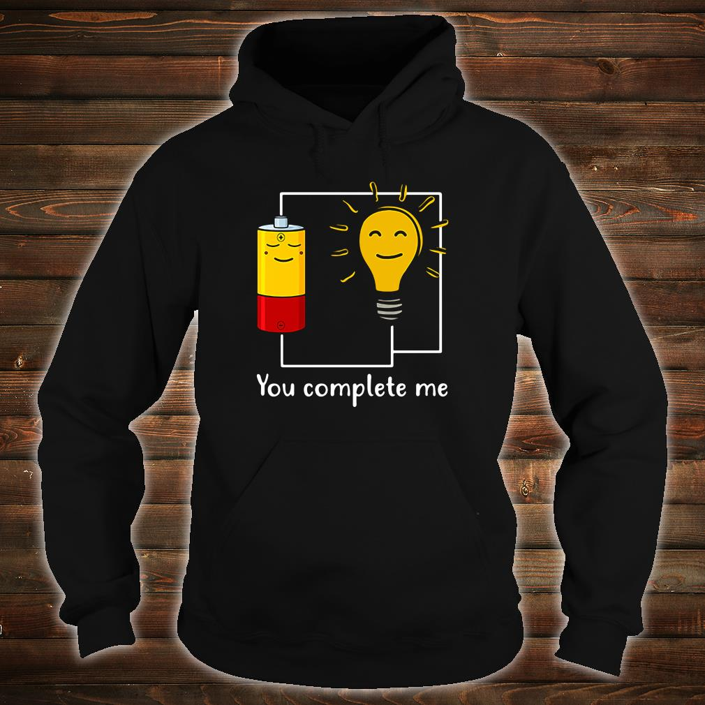 You complete me shirt hoodie